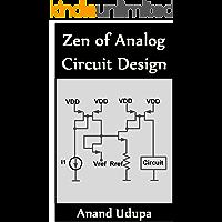 Zen of Analog Circuit Design