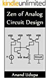 Zen of Analog Circuit Design