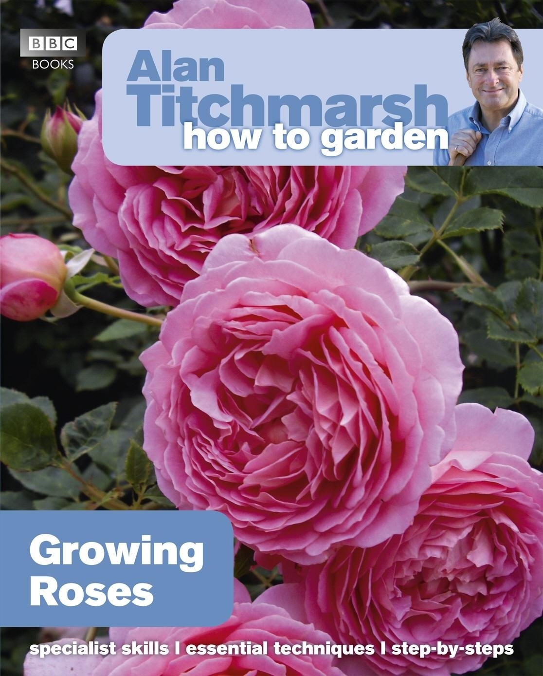 alan-titchmarsh-how-to-garden-growing-roses