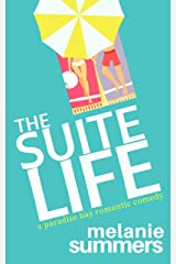 The Suite Life (A Paradise Bay Romantic Comedy Book 3) Kindle Edition