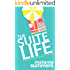 The Suite Life (A Paradise Bay Romantic Comedy Book 3)
