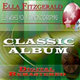 Ella Wishes You a Swinging Christmas (Classic Album - Digital Remastered)