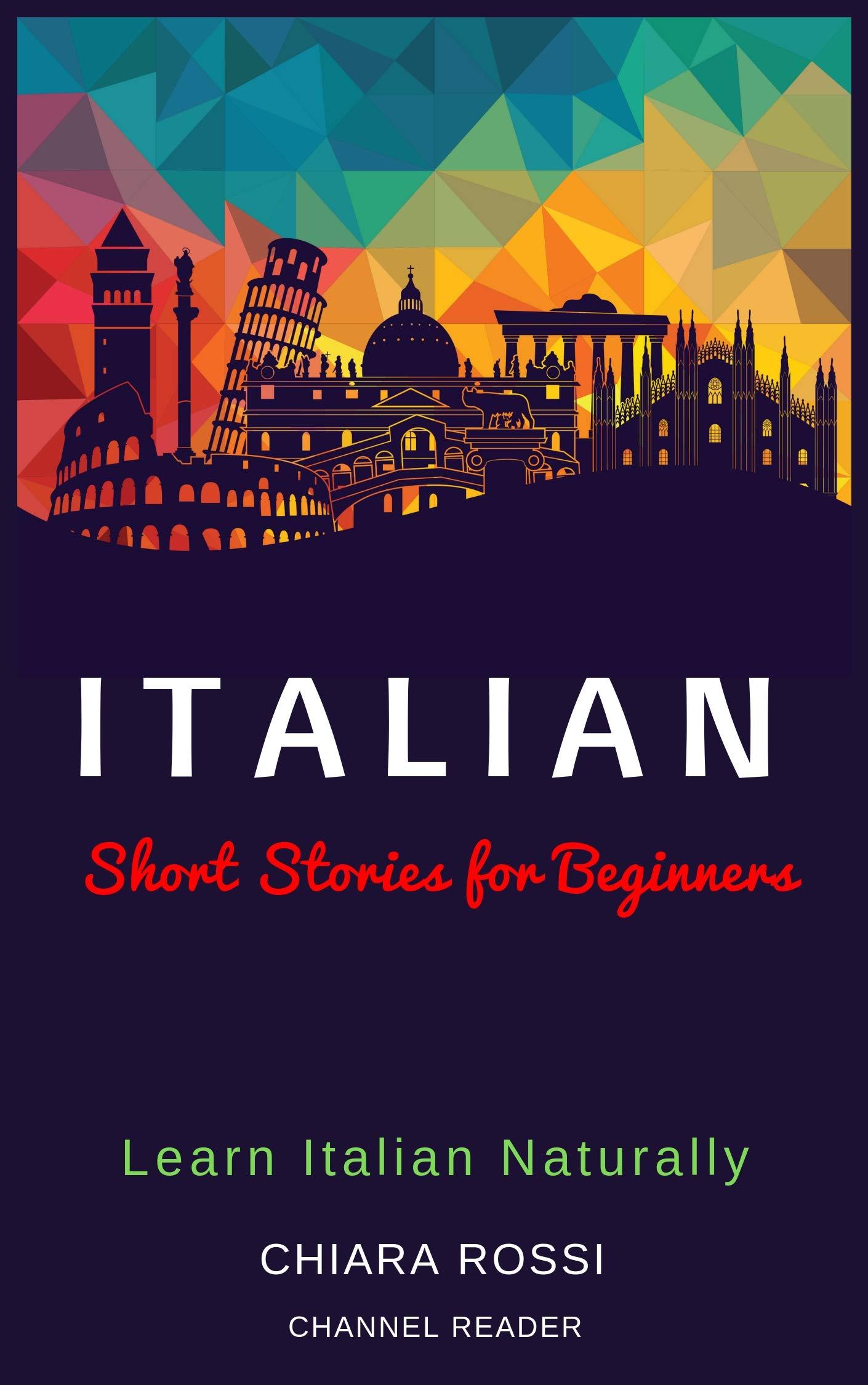 Italian Short Stories For Beginners  Learn Italian Naturally  Italian Edition