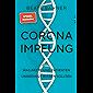 Corona-Impfung: Was Ärzte und Patienten unbedingt wissen sollten (German Edition)