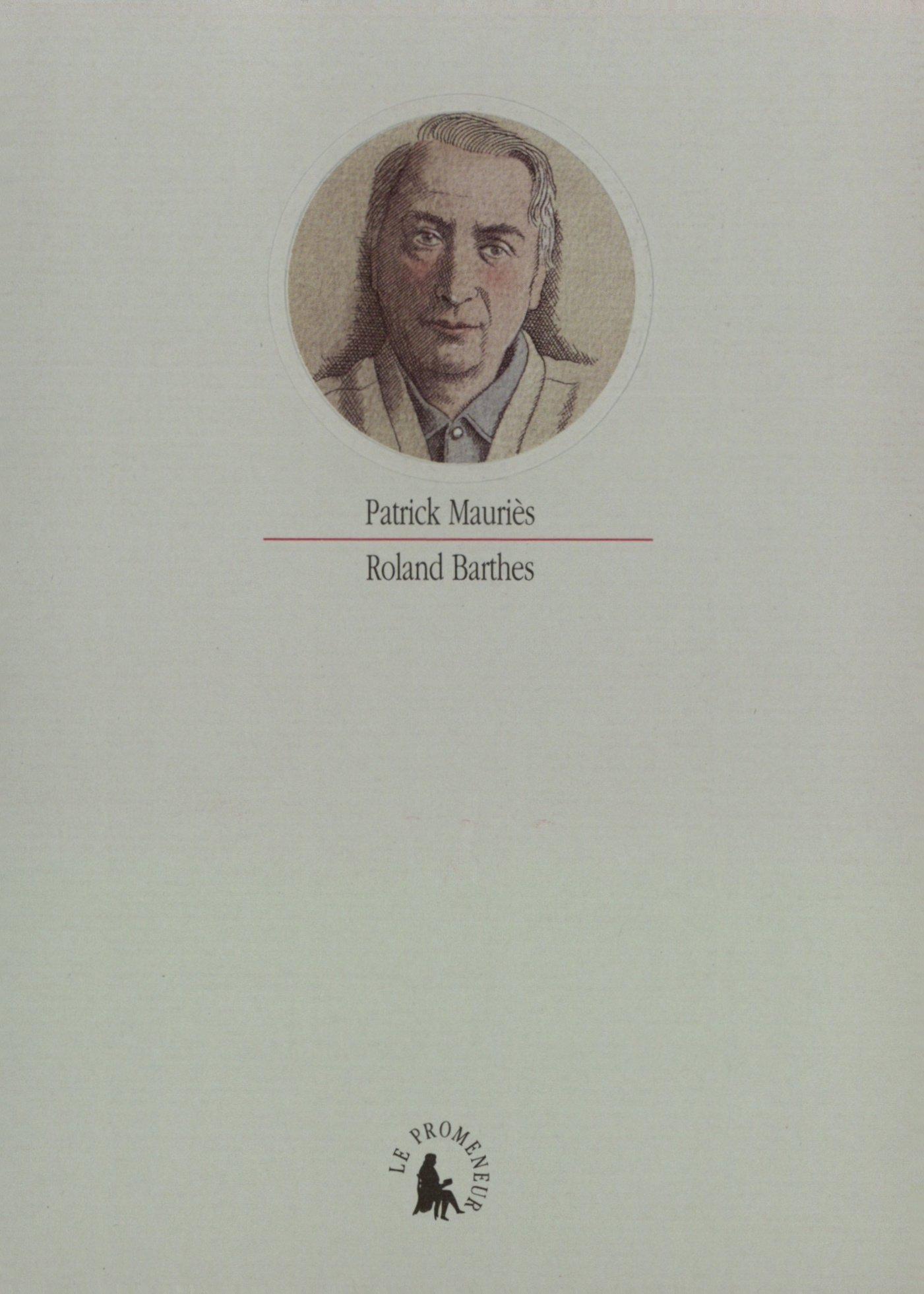 Amazon.fr - Roland Barthes - Mauriès, Patrick - Livres