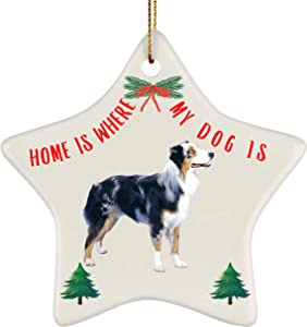 Lovesout Funny Christmas Australian Shepherd Blue Merle and Tan Home is Where My Dog is Star Ornament