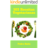 103 Receitas Vegetarianas