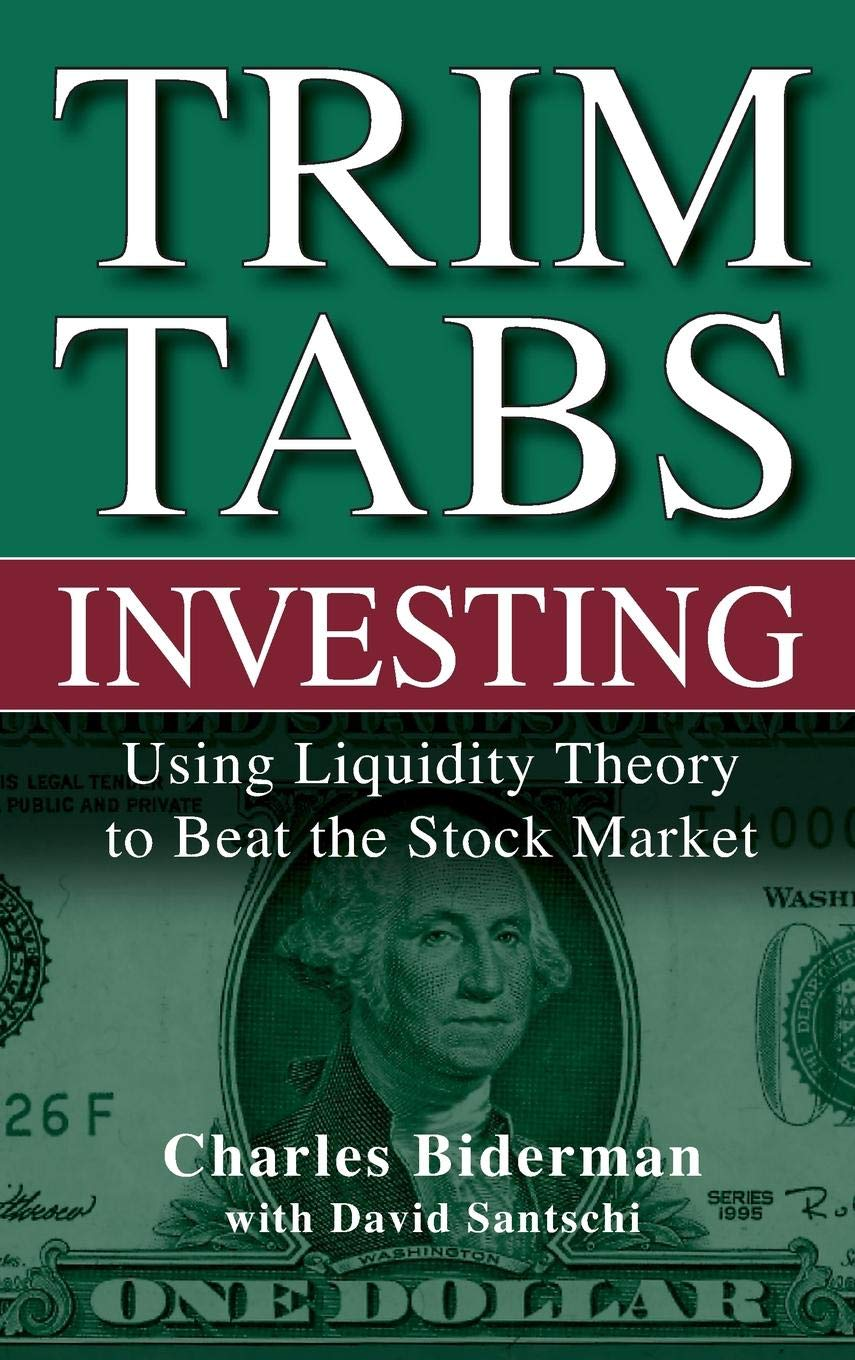 TrimTabs Investing: Using Liquidity Theory to Beat the Stock