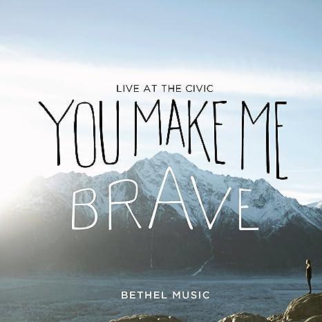 you make me brave album free download