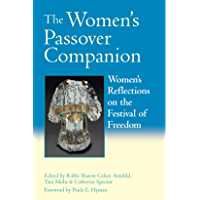 The Women's Passover Companion: Women's Reflections on the Festival of Freedom (English Edition)