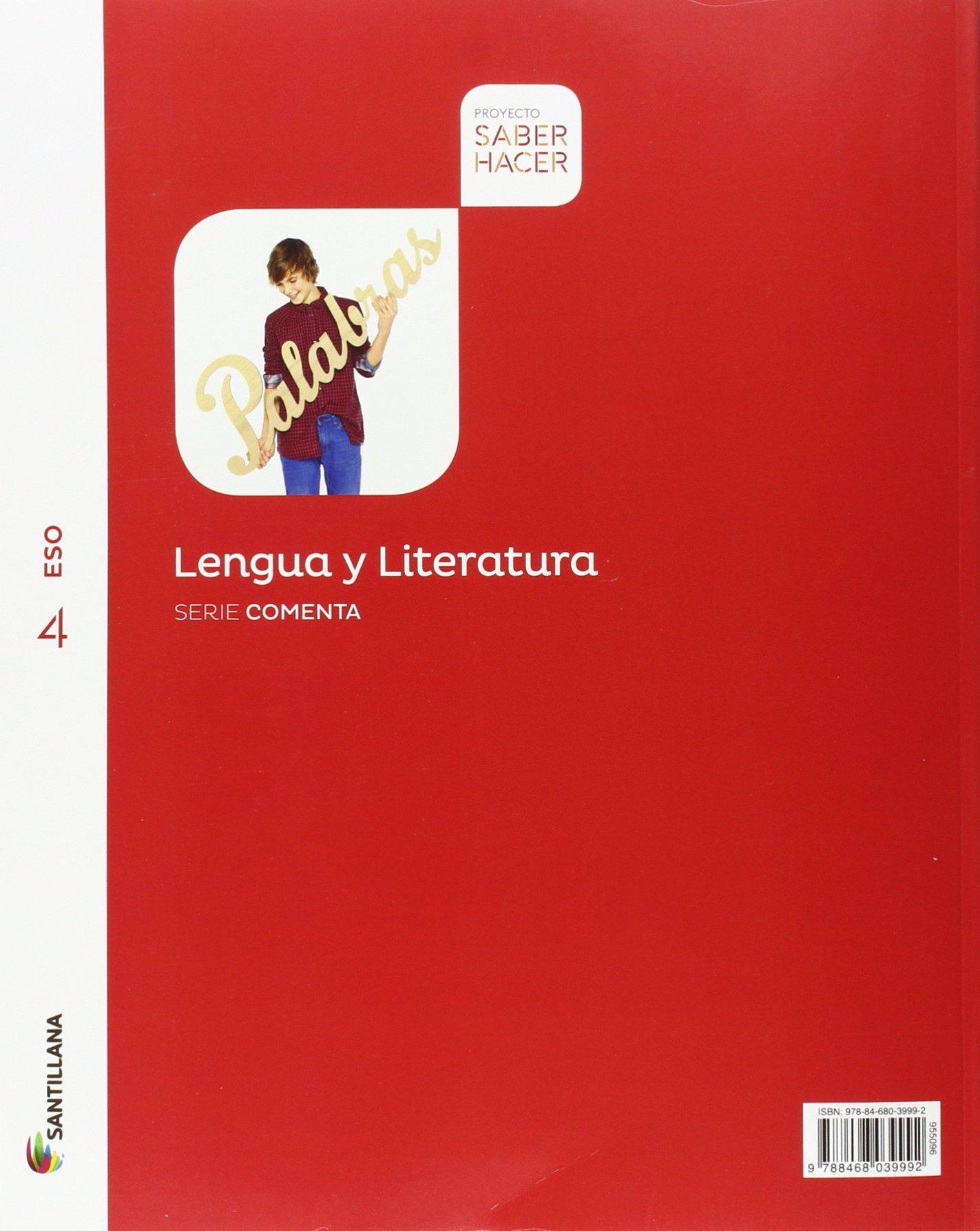 Lengua Y Literatura Serie Comenta 4 Eso Saber Hacer Spanish Edition 9788468039992 Amazon Com Books