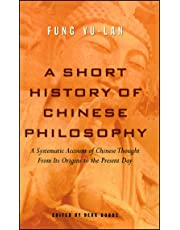 A Short History of Chinese Philosophy: A Systematic Account of Chinese Thought from Its Origins to Present Day