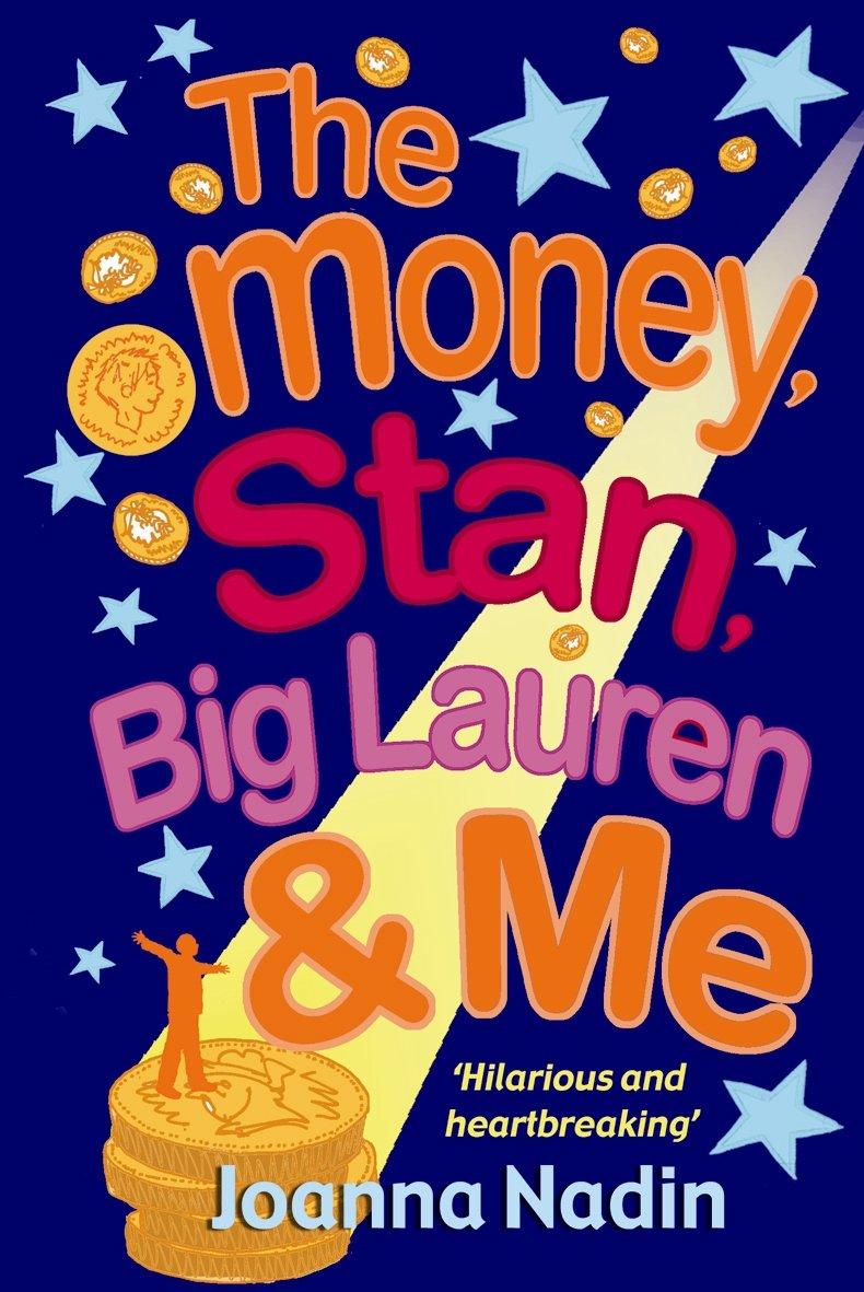 Download Money, Stan, Big Lauren and Me pdf