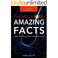 Amazing Facts: The MEGA Book of Amazing Facts and Interesting Stuff: Best Fact Book 2016 (Fact Books 1)