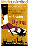 A Season for Dying: A Vikram Rana Mystery (Vikram Rana Series)