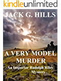 A VERY MODEL MURDER: An Inspector Rudolph Riley Mystery