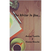 The Writer In You... (English Edition)