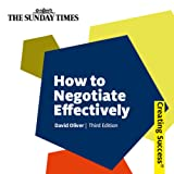How to Negotiate Effectively: Creating Success Series