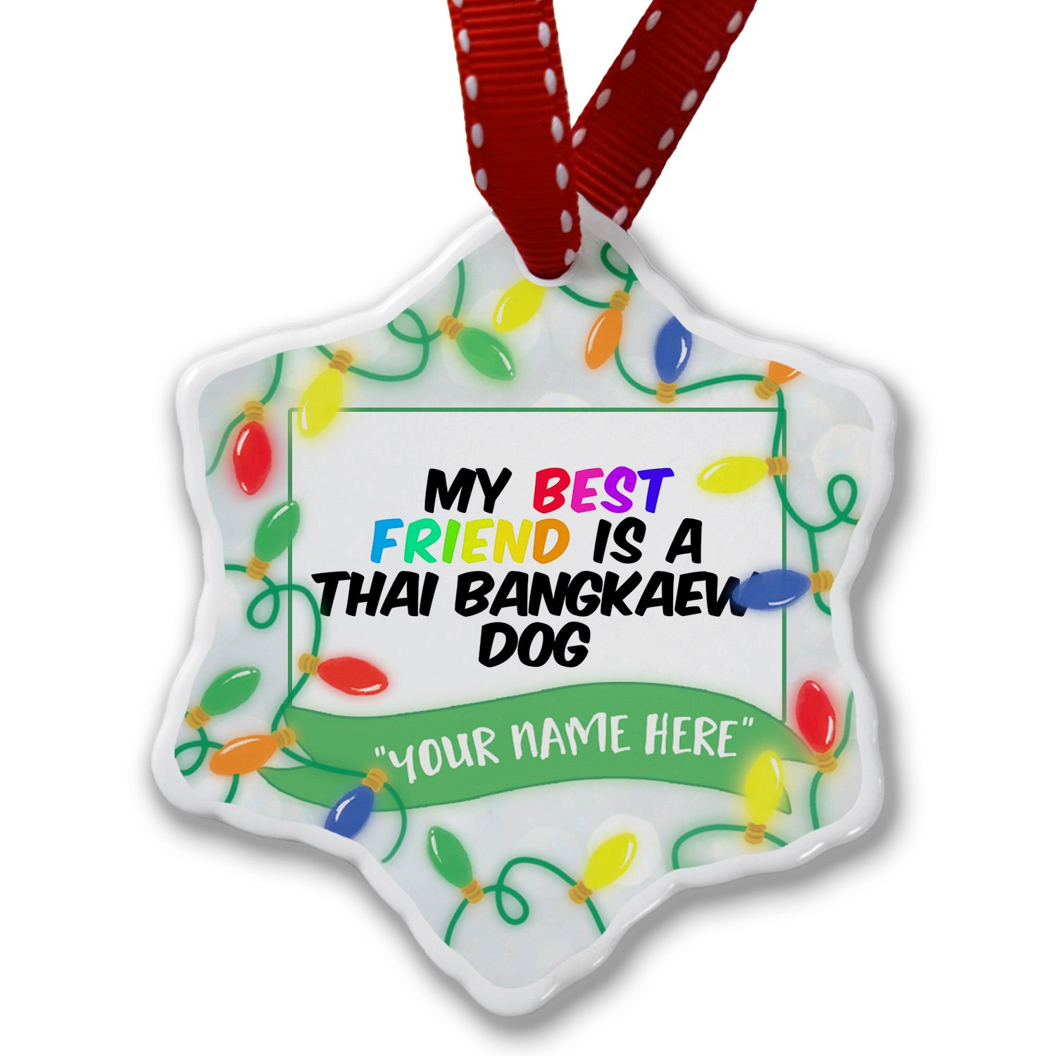 Personalized Name Christmas Ornament, My best Friend a Thai Bangkaew Dog from Thailand NEONBLOND