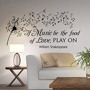 Dandelion Wall Decals Quotes Music Notes Vinyl Lettering If Music Be The  Food Of Love Play Part 71