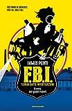 Il caso dei quadri rubati. F.B.I. Florian Bates Investigazioni: 1