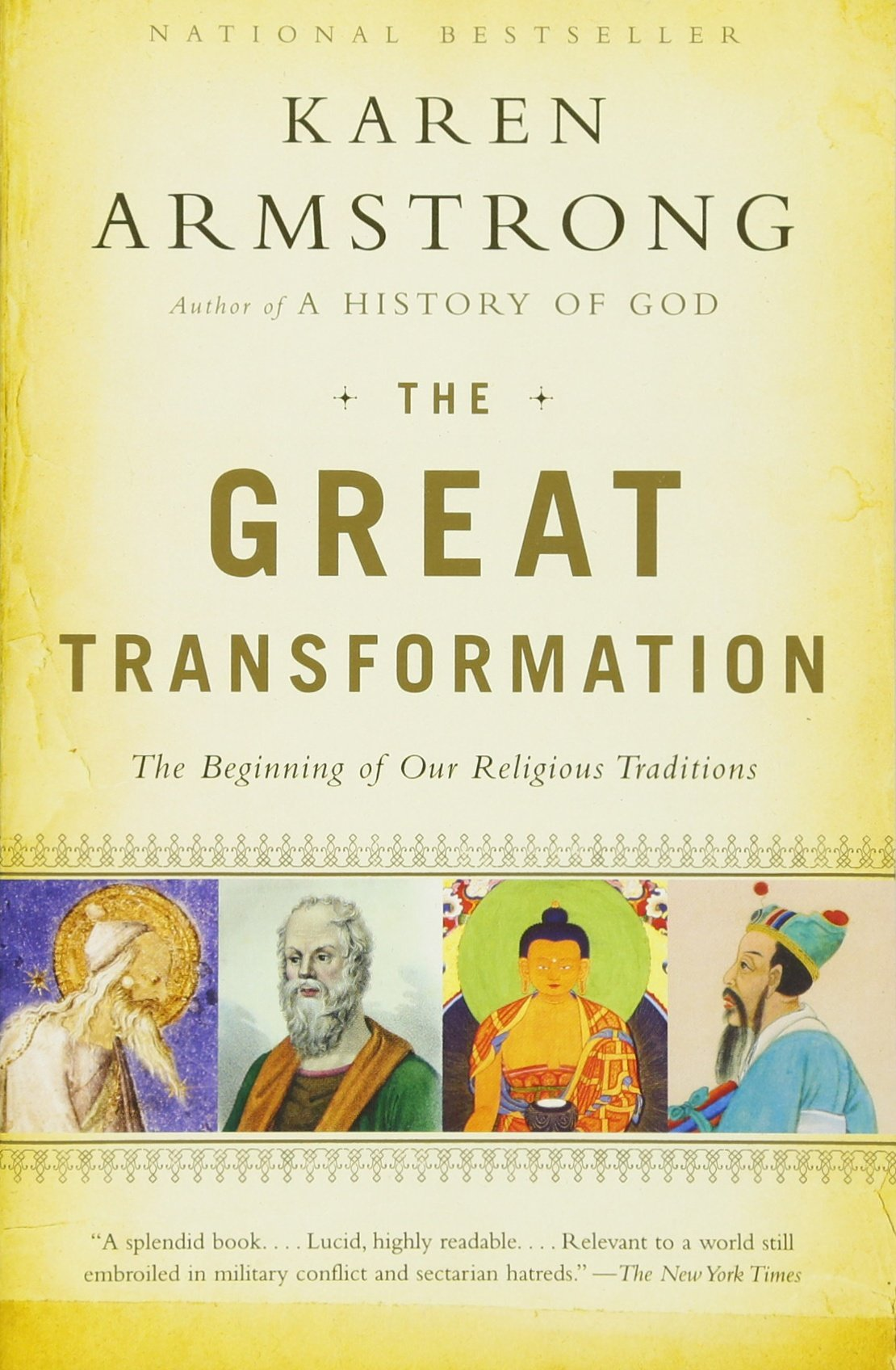 The Great Transformation: The Beginning Of Our Religious Traditions: Karen  Armstrong: 9780385721240: Amazon: Books