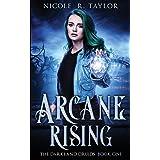 Arcane Rising (The Darkland Druids)