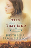 Ties that Bind (Ribbons West Book #3): No 3