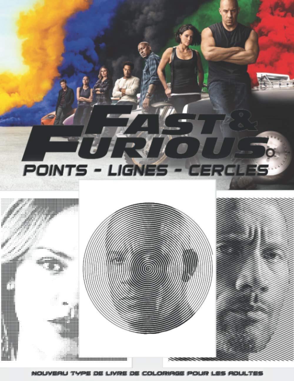 Fast and Furious Points Lignes Cercles Nouveau type de livre de ...