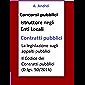 Contratti pubblici - Concorso Istruttore Enti Locali: Aggiornato alla Legge di bilancio 2019 (L. 145/2018)