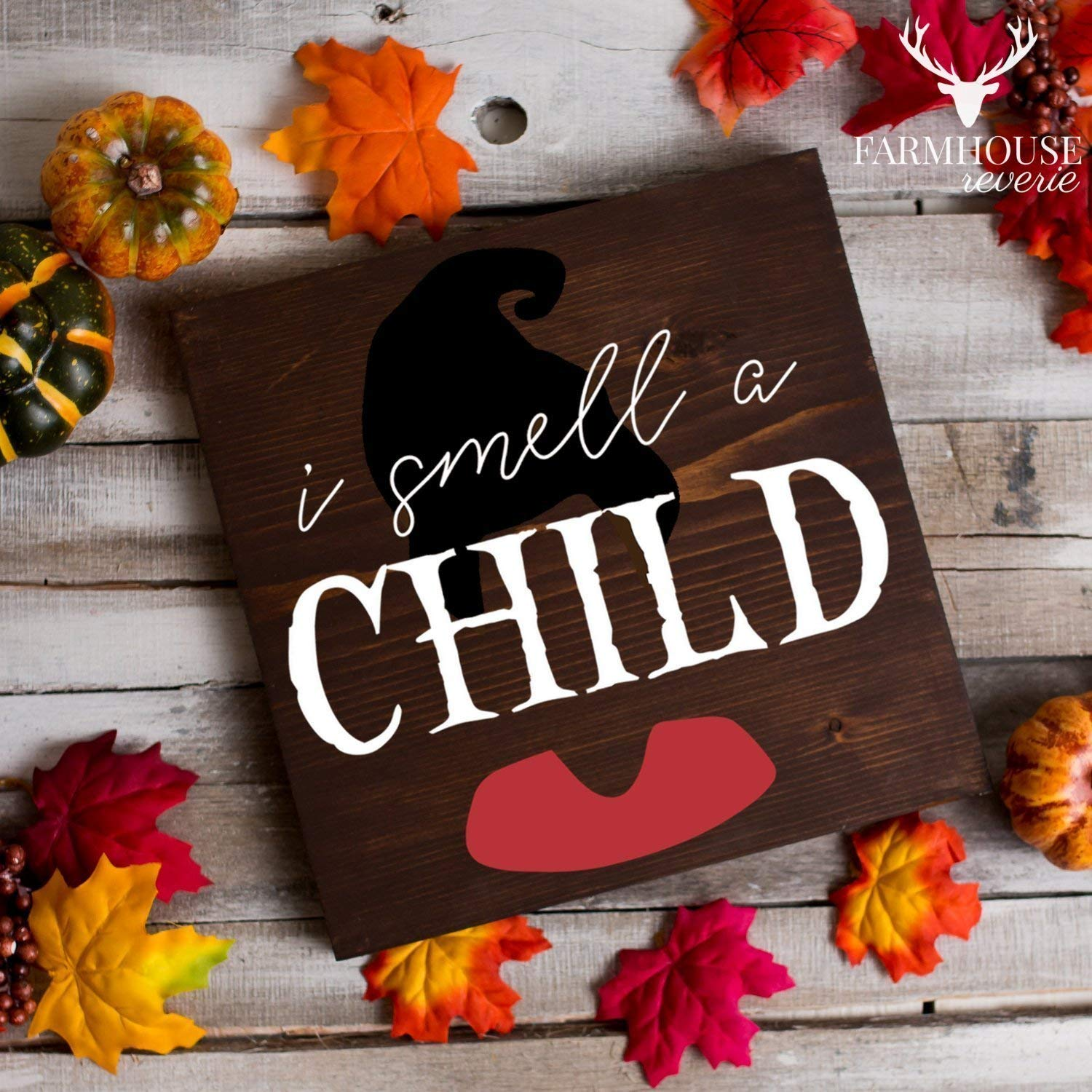 Mary Sanderson Quote Sign | I Smell A Child Sign | Hocus Pocus Halloween Sign | Fall Rustic Sign | Farmhouse Fall Decor | Farmhouse Style | Country Fall Decor | Vintage Fall Sign