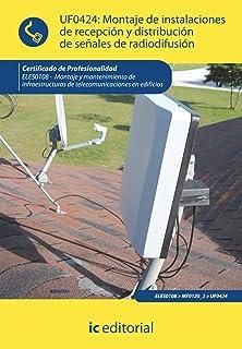 Montaje de instalaciones de recepción y distribución de señales de radiodifusión. eles0108…
