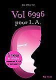 Vol 6996 pour LA - Un livre dont vous êtes l'héroïne (Red Velvet)