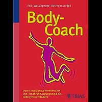 Body-Coach: Durch intelligente Kombination richtig viel verändern