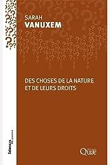 Des choses de la nature et de leurs droits (French Edition) Kindle Edition