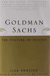 Goldman Sachs : The Culture of Success