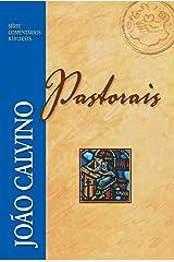 Pastorais (Comentários BíblicosJoão Calvino) eBook Kindle