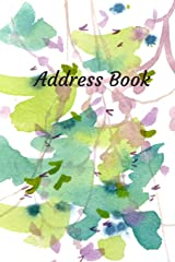 Address Book: With Alphabetical Tabs, For Contacts, Addresses, Phone, Email, Birthdays and Anniversaries (Watercolor) Paperback