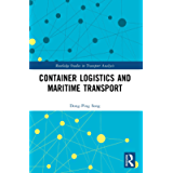 Container Logistics and Maritime Transport (Routledge Studies in Transport Analysis)