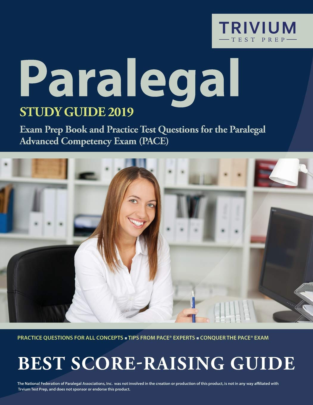 Paralegal Study Guide 2019: Exam Prep Book and Practice Test Questions for  the Paralegal Advanced Competency Exam (PACE): Trivium Paralegal Exam Prep  Team: ...