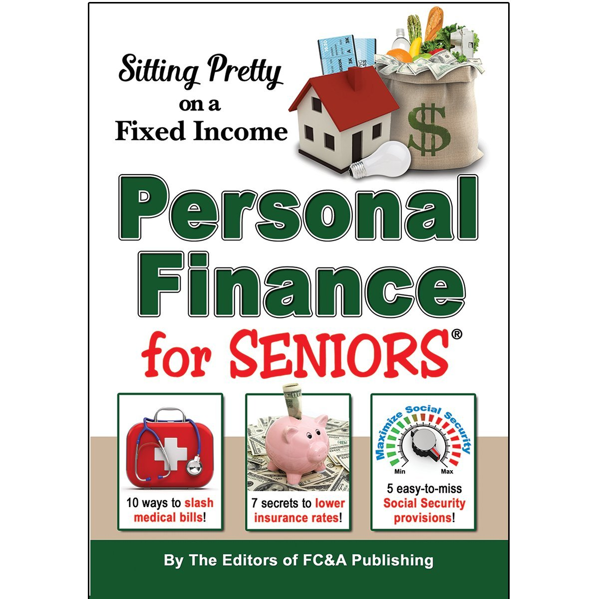 Download Sitting Pretty On a Fixed Income: 1,001 Personal Finance Secrets for Seniors PDF
