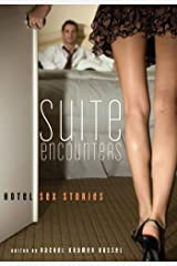 Suite Encounters: Hotel Sex Stories Kindle Edition