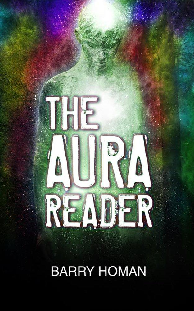 THE AURA READER (English Edition) eBook: Barry Homan: Amazon.es ...