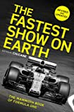 The Fastest Show on Earth: The Mammoth Book of Formula One™