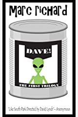 DAVE! (A Novel from the Future) PARTS 1-3 Kindle Edition