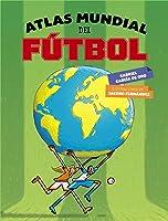 Atlas Mundial Del Fútbol (Literatura Infantil