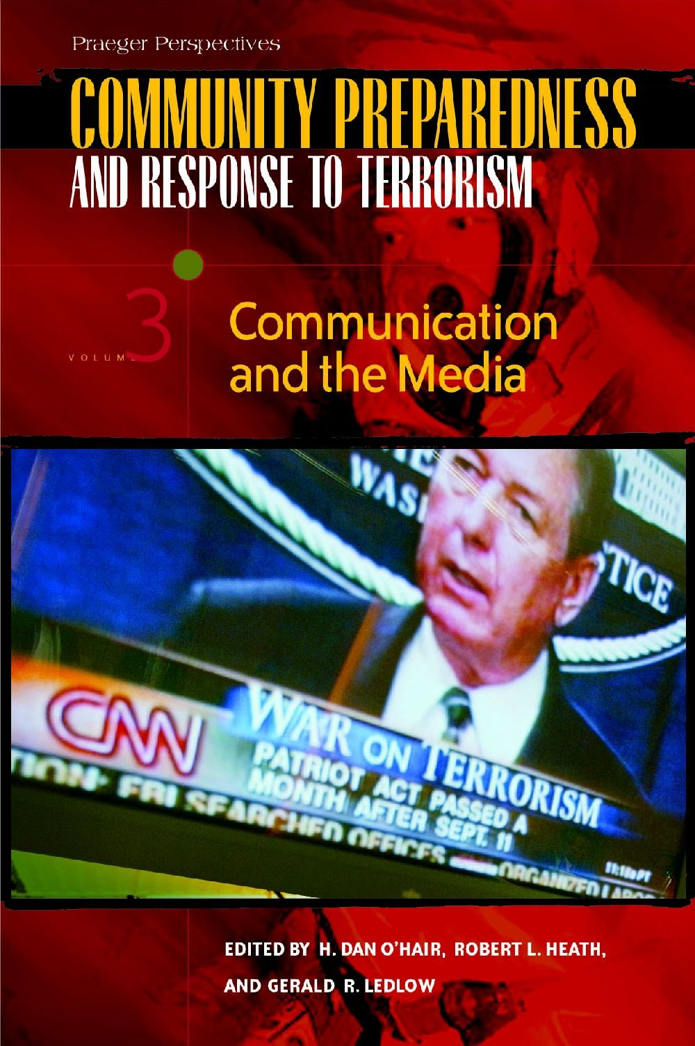 Download Community Preparedness and Response to Terrorism [3 volumes]: [Three Volumes] PDF