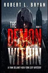 THE DEMON WITHIN: A Finn Delaney New York City Mystery, Book 2 Paperback