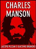Charles Manson (Serial Killer Vol. 1)