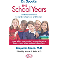 Dr. Spock's The School Years: The Emotional and Social Development of Children (English Edition)